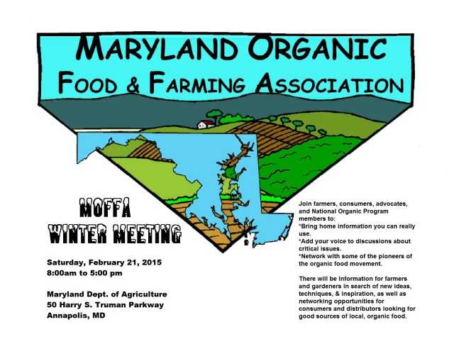 Join farmers, consumers, advocates, and National Organic Program members to: *Bring home information you can really use. *Add your voice to discussions about critical issues. *Network with some of the pioneers of the organic food movement.  There will be Information for farmers and gardeners in search of new ideas, techniques, & inspiration, as well as networking opportunities for consumers and distributors looking for good sources of local, organic food.  Save the date!  February 21, 2015